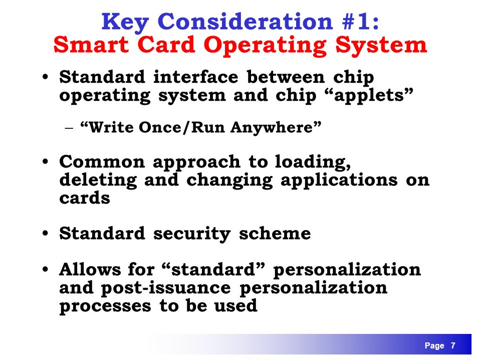 Key Consideration #1: Smart Card Operating System