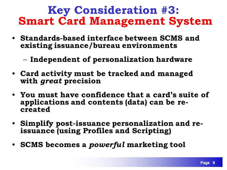 Key Consideration #3: Smart Card Management System