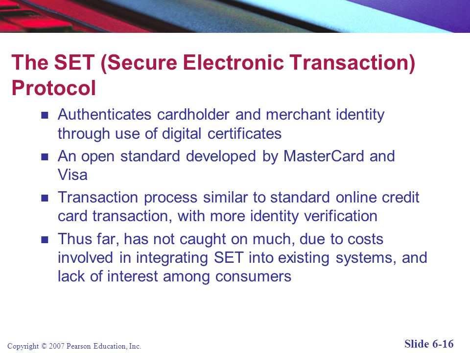 The SET (Secure Electronic Transaction) Protocol