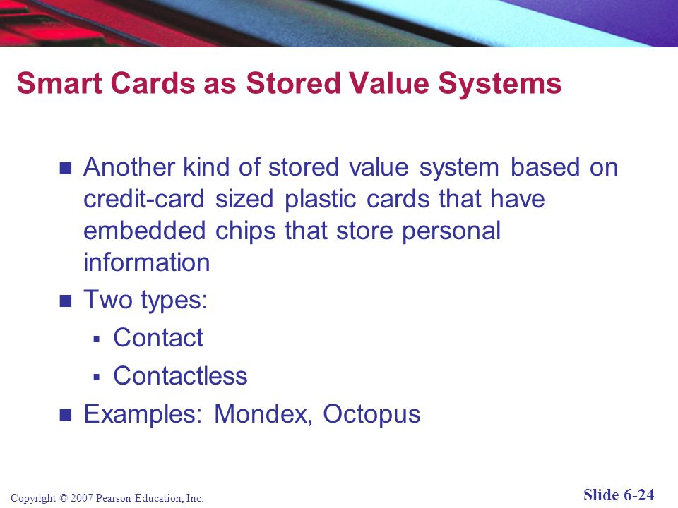 Smart Cards as Stored Value Systems