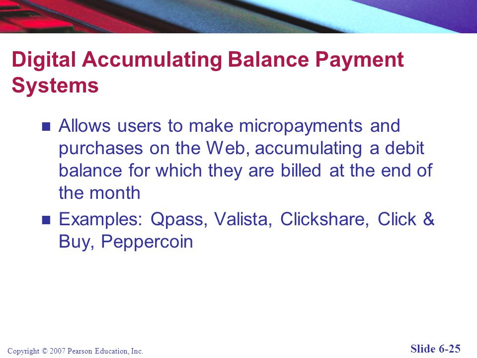Digital Accumulating Balance Payment Systems