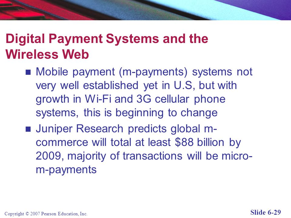 Digital Payment Systems and the Wireless Web