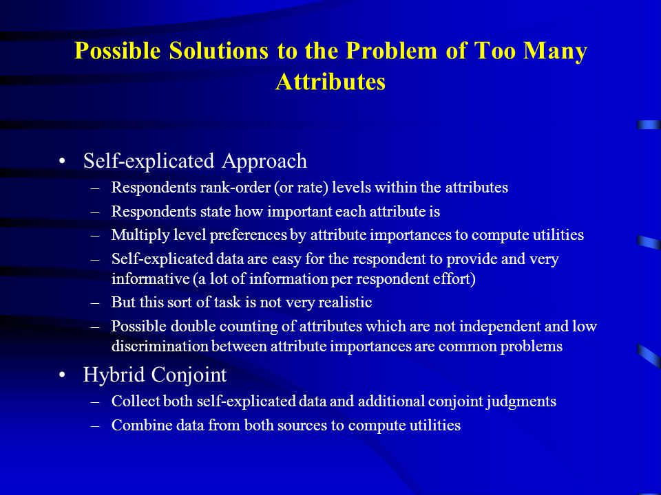 Possible Solutions to the Problem of Too Many Attributes