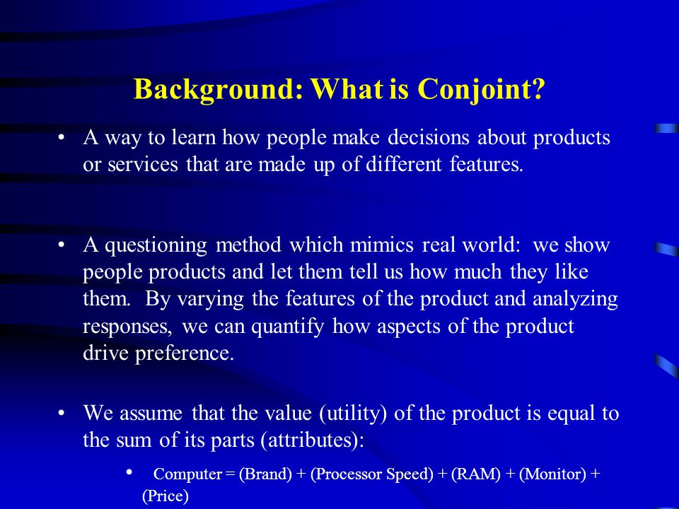 Background: What is Conjoint