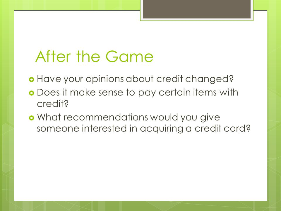 After the Game Have your opinions about credit changed