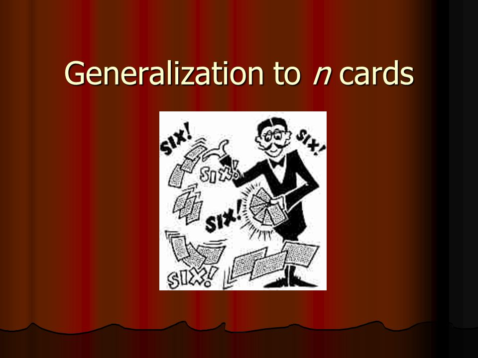 Generalization to n cards