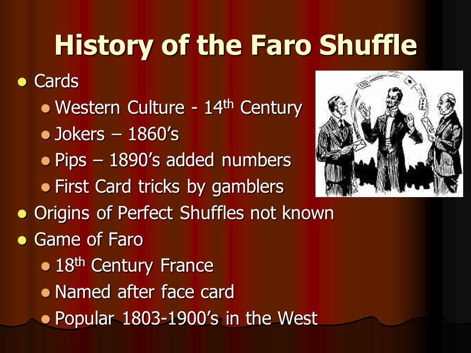 History of the Faro Shuffle