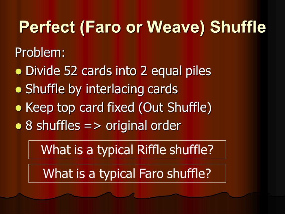 Perfect (Faro or Weave) Shuffle