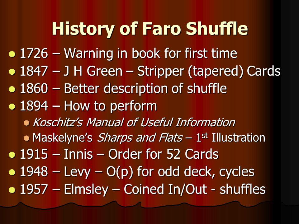 History of Faro Shuffle