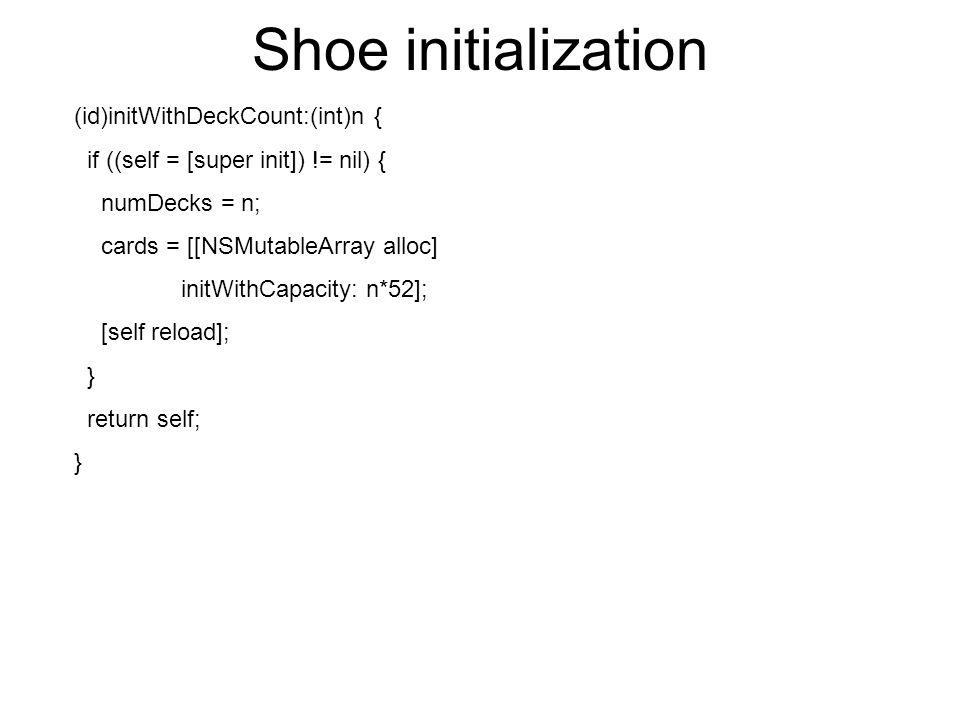 Shoe initialization (id)initWithDeckCount:(int)n {