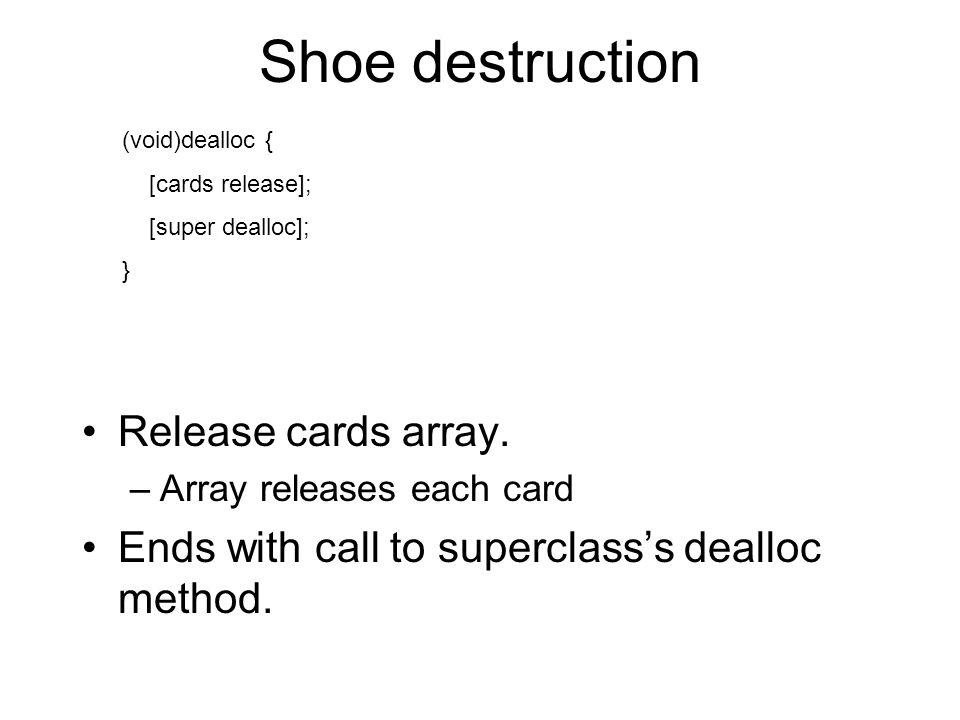 Shoe destruction Release cards array.