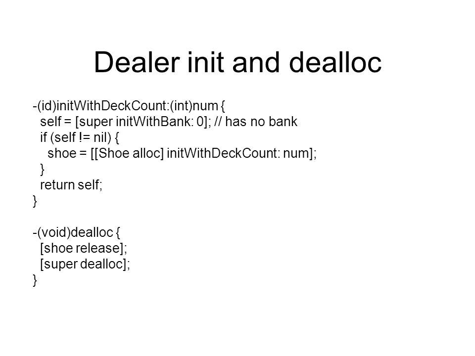 Dealer init and dealloc