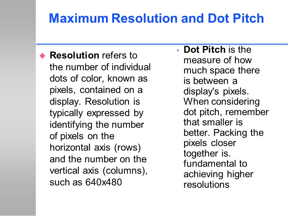 Maximum Resolution and Dot Pitch