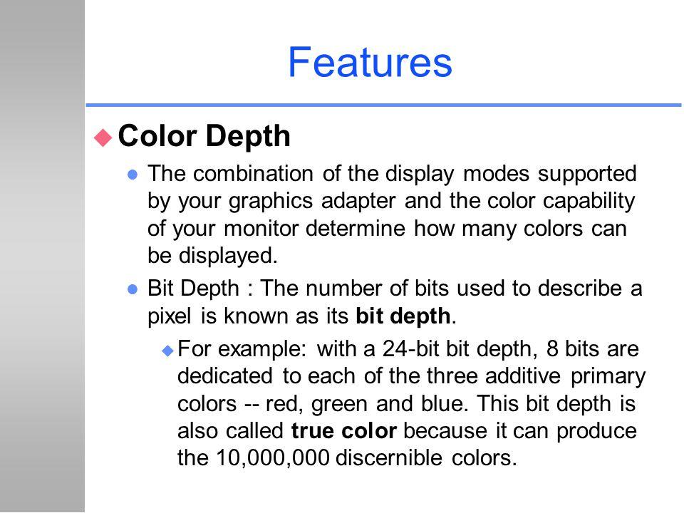 Features Color Depth.