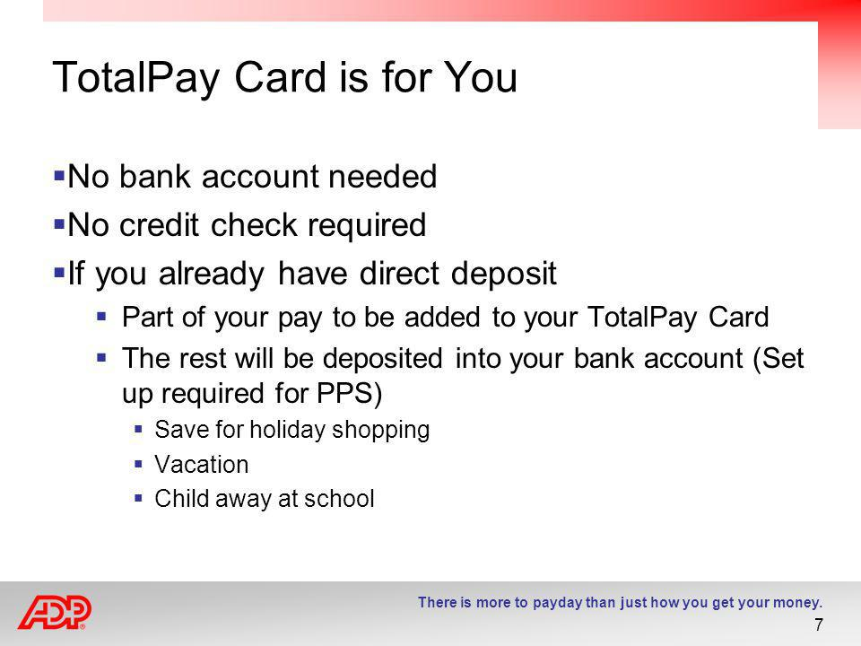 TotalPay Card is for You