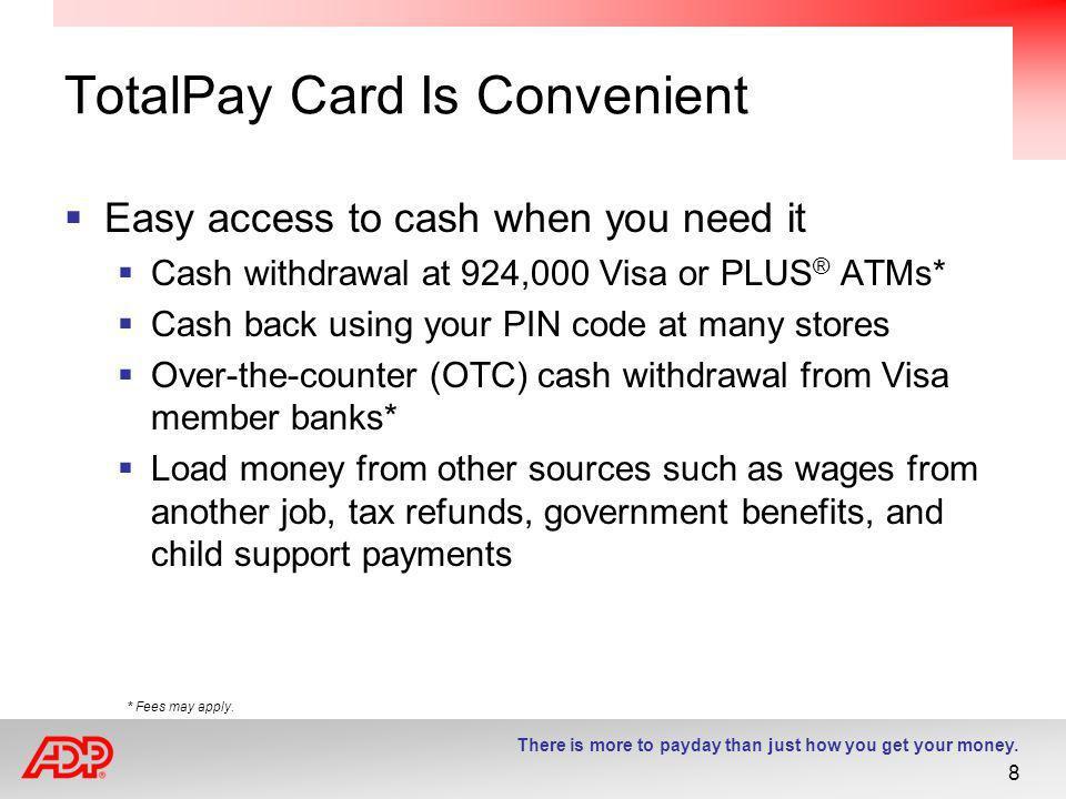 TotalPay Card Is Convenient