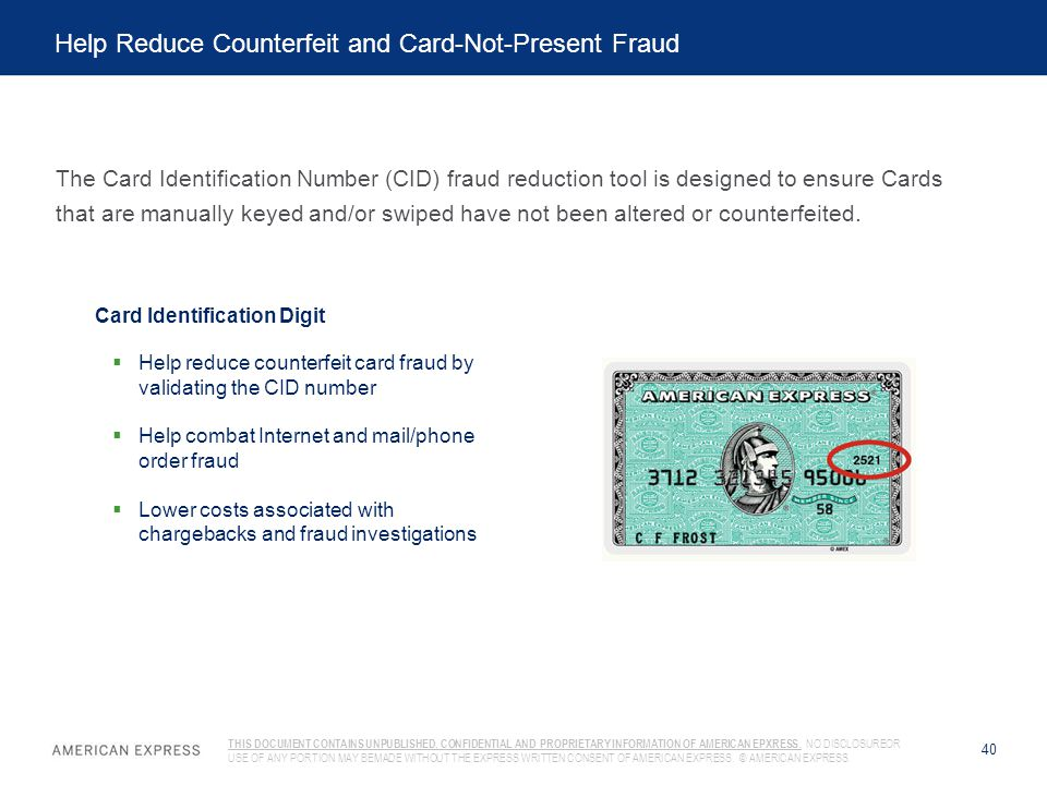 Help Reduce Counterfeit and Card-Not-Present Fraud