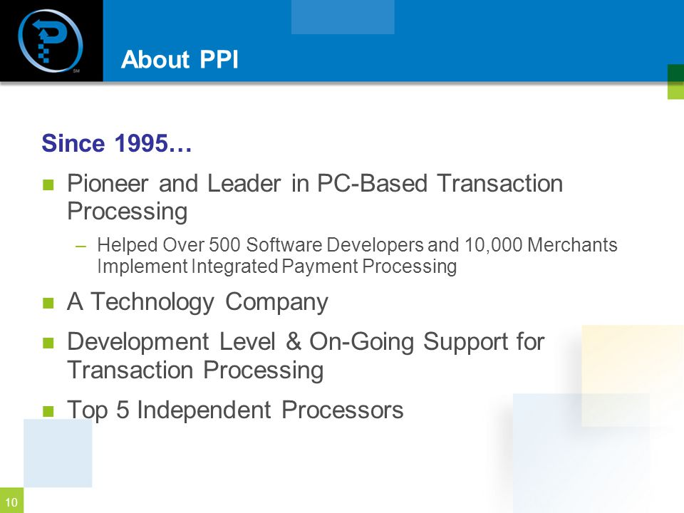 Pioneer and Leader in PC-Based Transaction Processing
