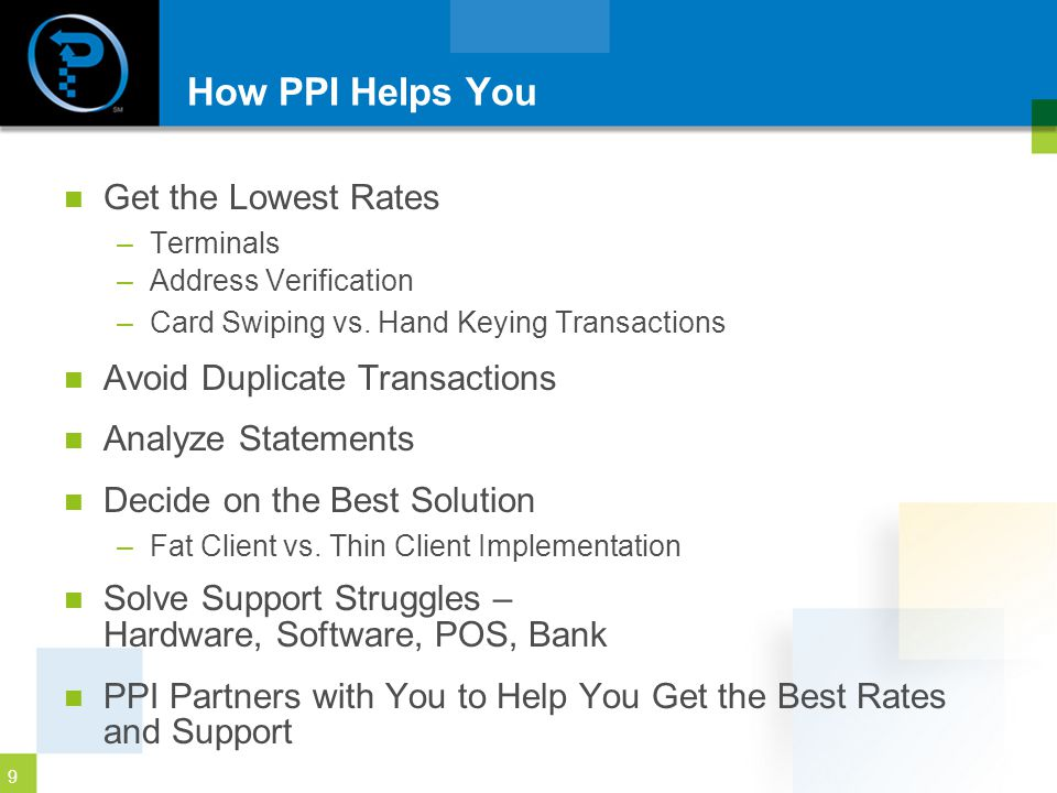 How PPI Helps You Get the Lowest Rates Avoid Duplicate Transactions