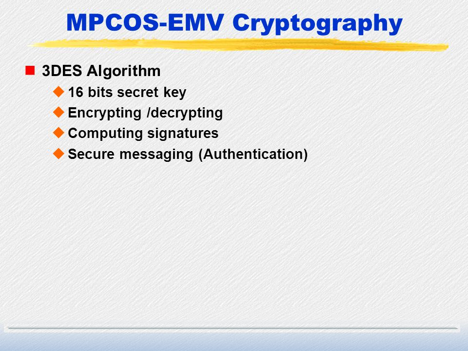 MPCOS-EMV Cryptography
