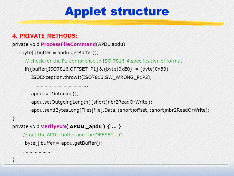 Applet structure 4. PRIVATE METHODS: