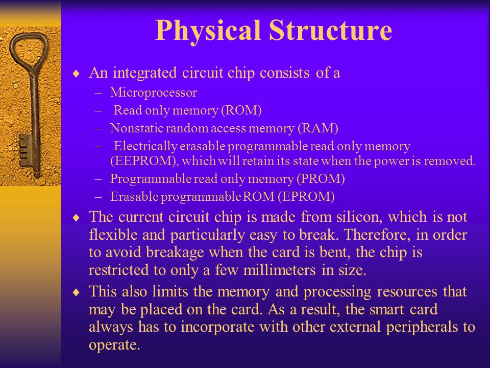 Physical Structure An integrated circuit chip consists of a