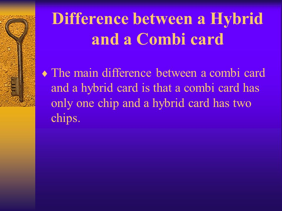 Difference between a Hybrid and a Combi card