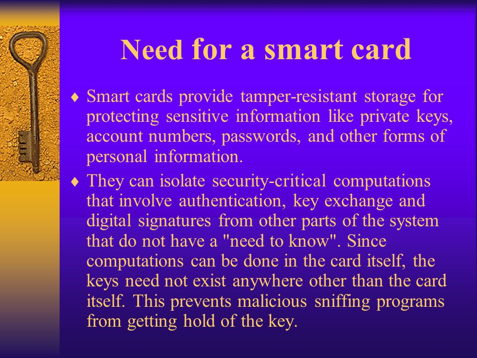 Need for a smart card