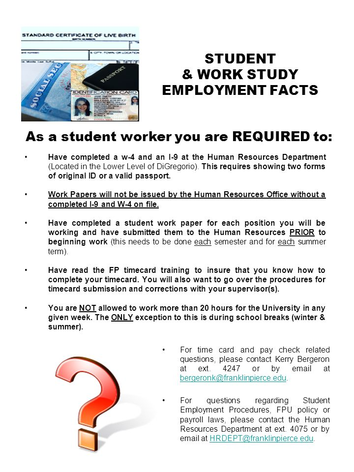STUDENT & WORK STUDY EMPLOYMENT FACTS