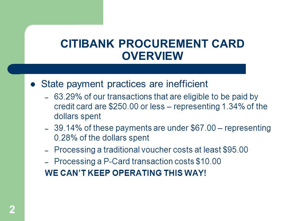 CITIBANK PROCUREMENT CARD OVERVIEW