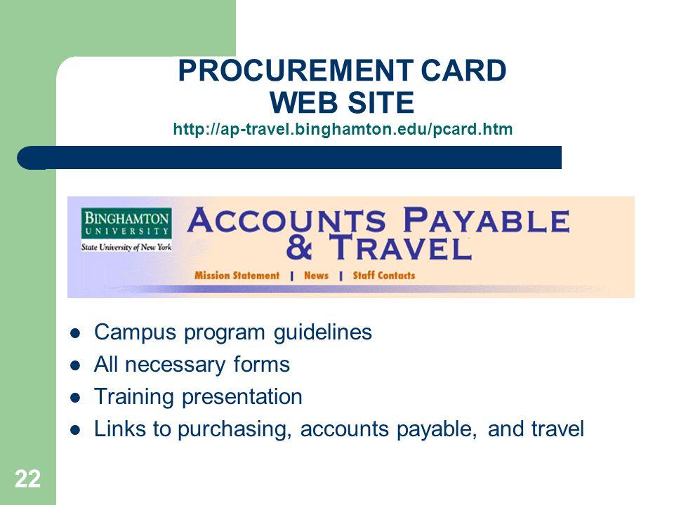 PROCUREMENT CARD WEB SITE http://ap-travel.binghamton.edu/pcard.htm