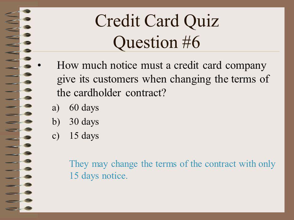 Credit Card Quiz Question #6