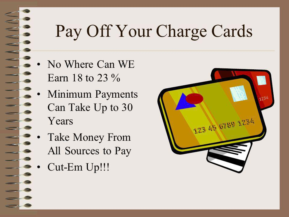 Pay Off Your Charge Cards