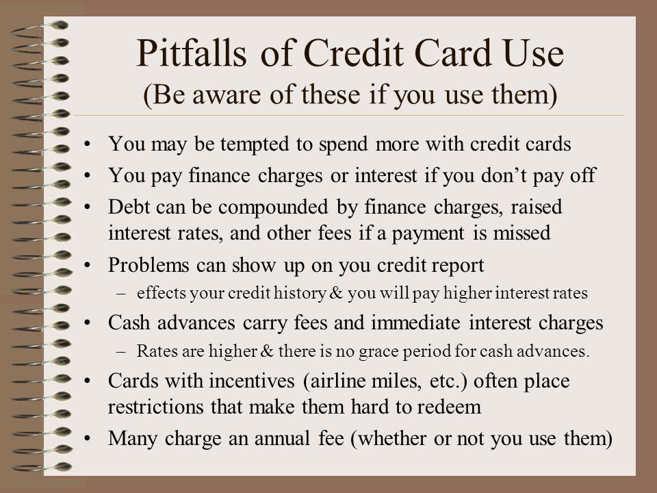 Pitfalls of Credit Card Use (Be aware of these if you use them)