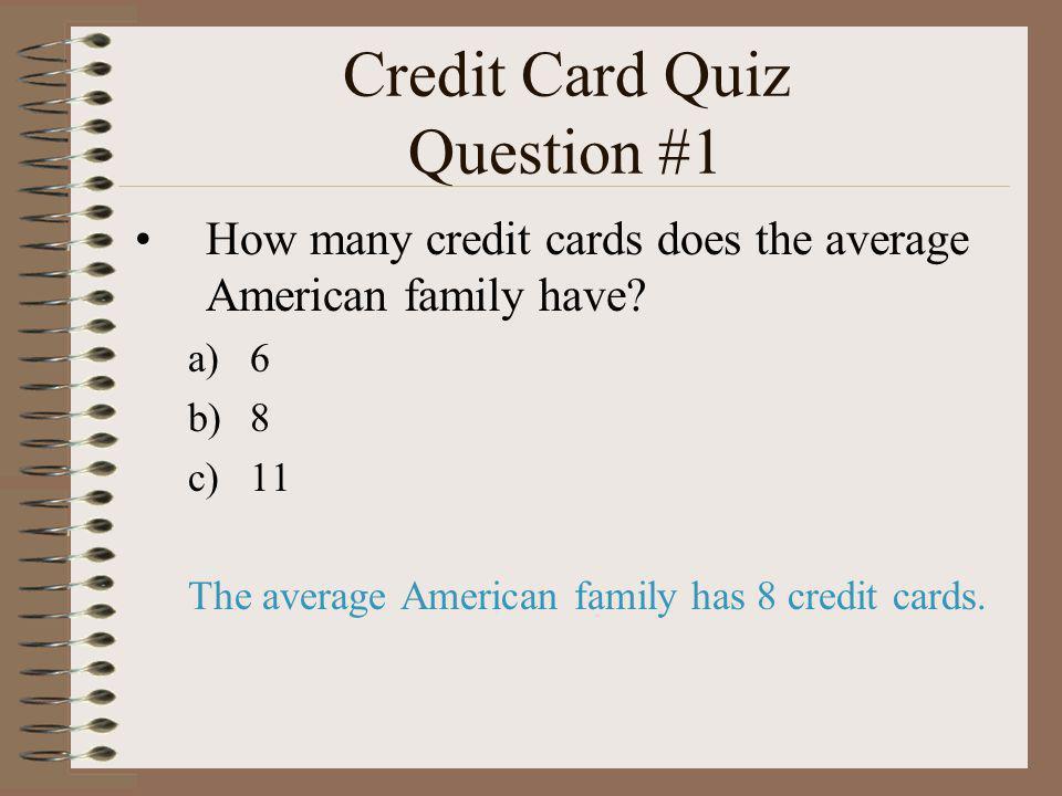 Credit Card Quiz Question #1
