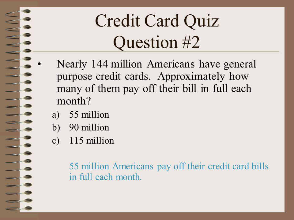 Credit Card Quiz Question #2