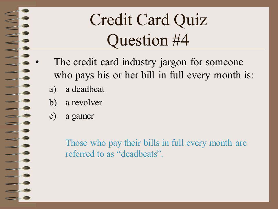 Credit Card Quiz Question #4