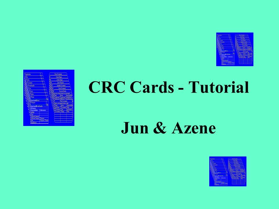 CRC Cards - Tutorial Jun & Azene