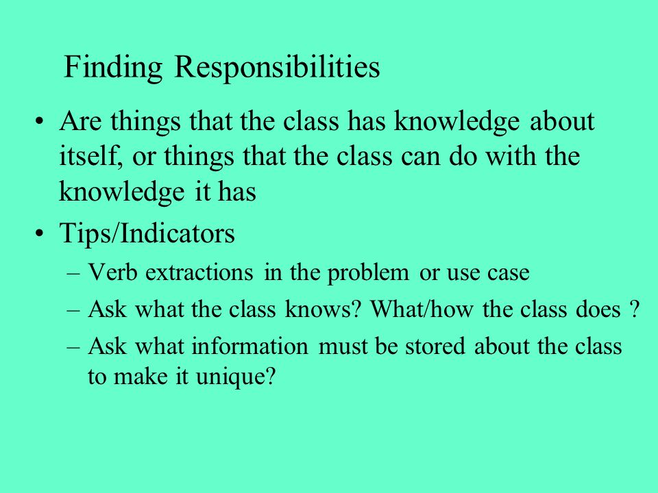 Finding Responsibilities