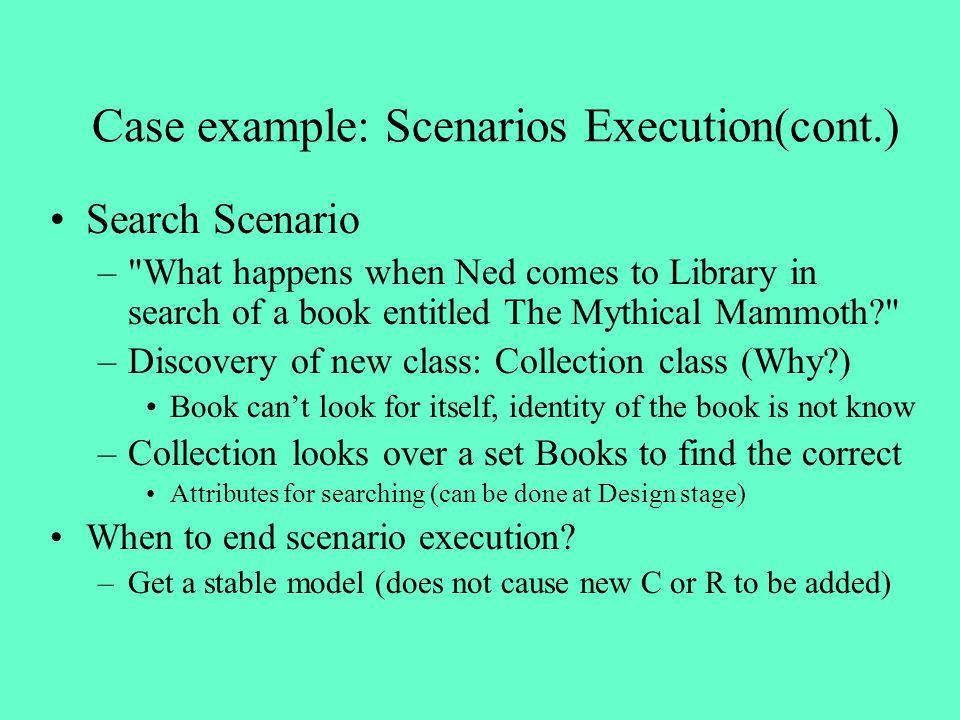 Case example: Scenarios Execution(cont.)