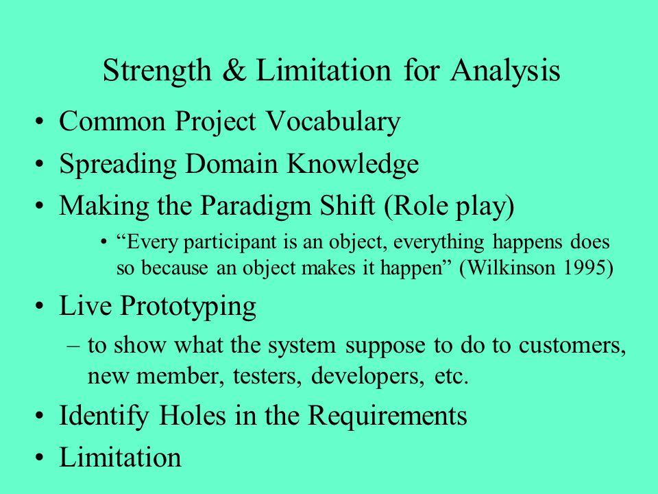 Strength & Limitation for Analysis