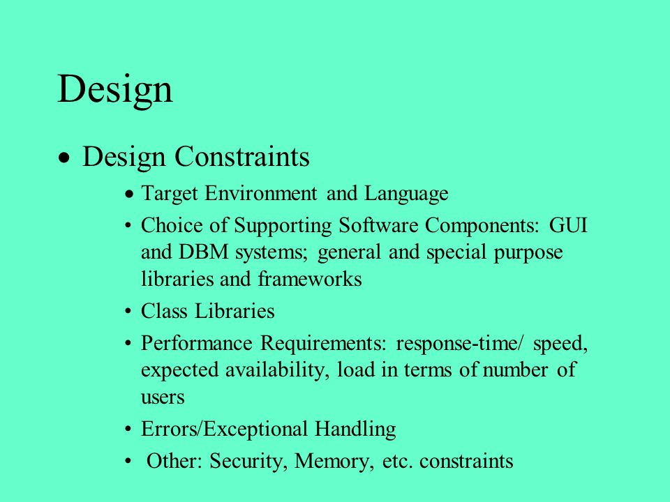 Design Design Constraints Target Environment and Language