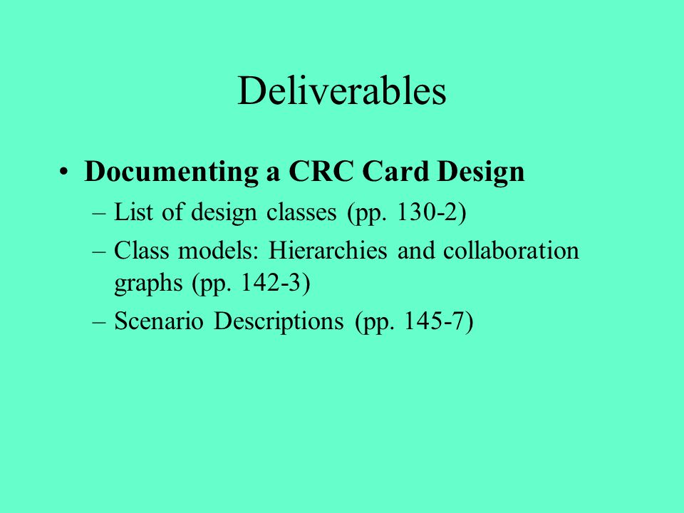 Deliverables Documenting a CRC Card Design