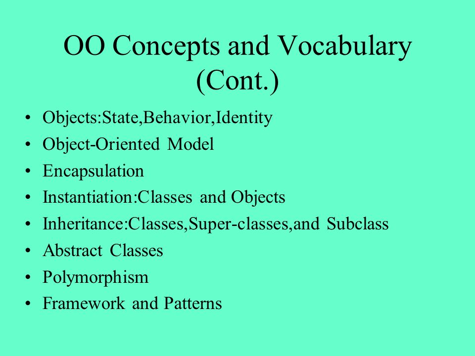 OO Concepts and Vocabulary (Cont.)