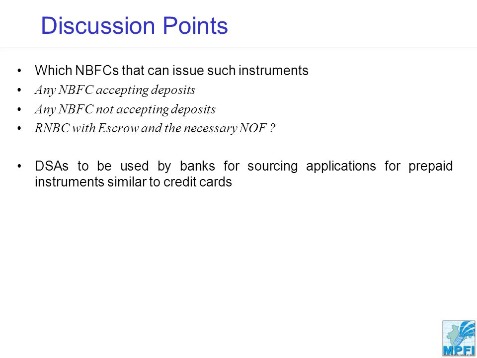Discussion Points Which NBFCs that can issue such instruments