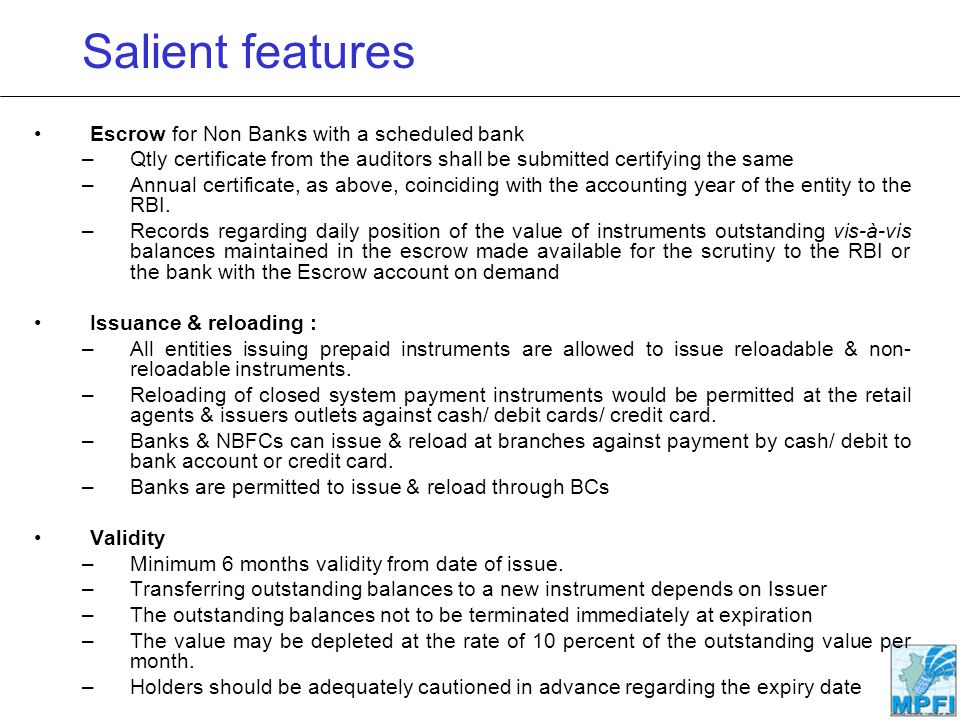 Salient features Escrow for Non Banks with a scheduled bank