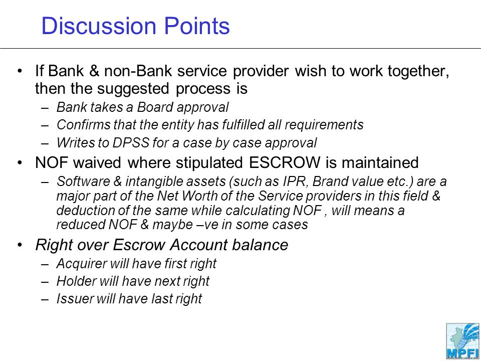 Discussion Points If Bank & non-Bank service provider wish to work together, then the suggested process is.