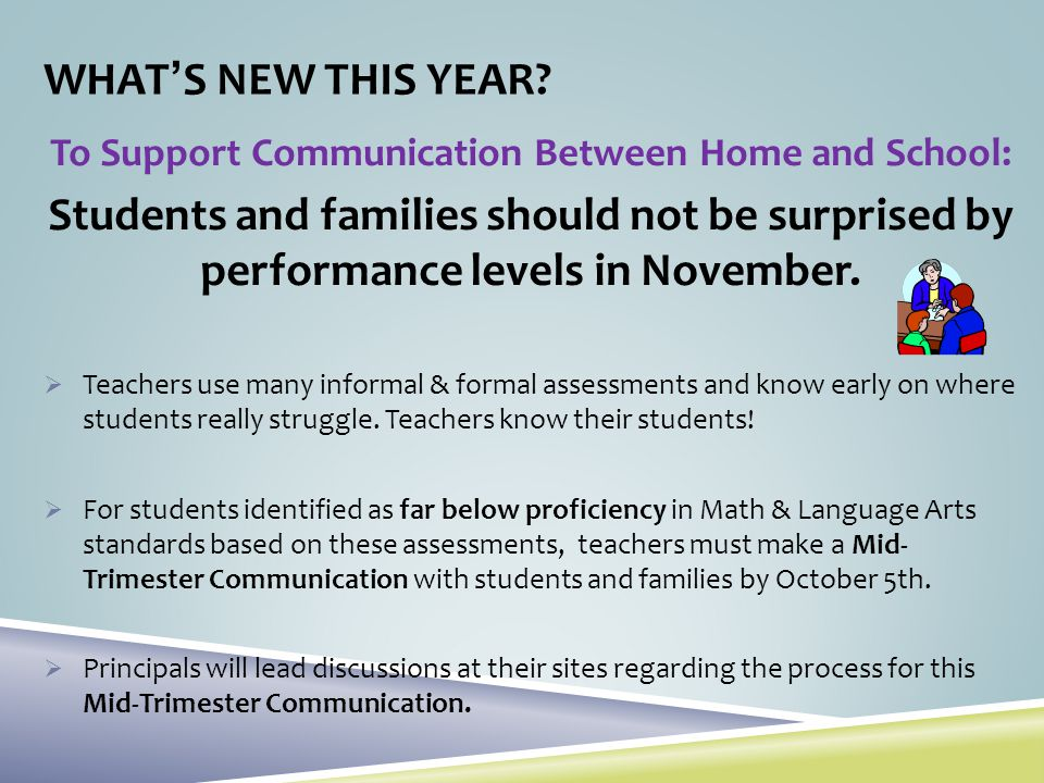 To Support Communication Between Home and School: