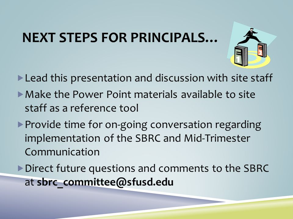 NEXT STEPS FOR PRINCIPALS…