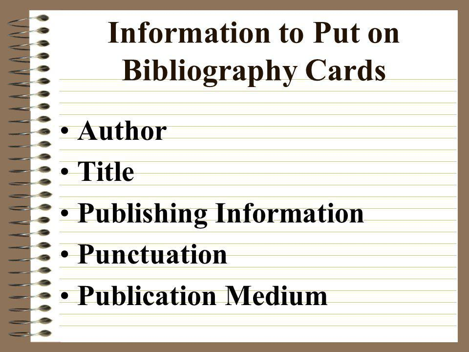 Information to Put on Bibliography Cards